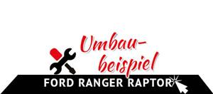 Zum Ford Ranger Raptor Umbaubeispiel